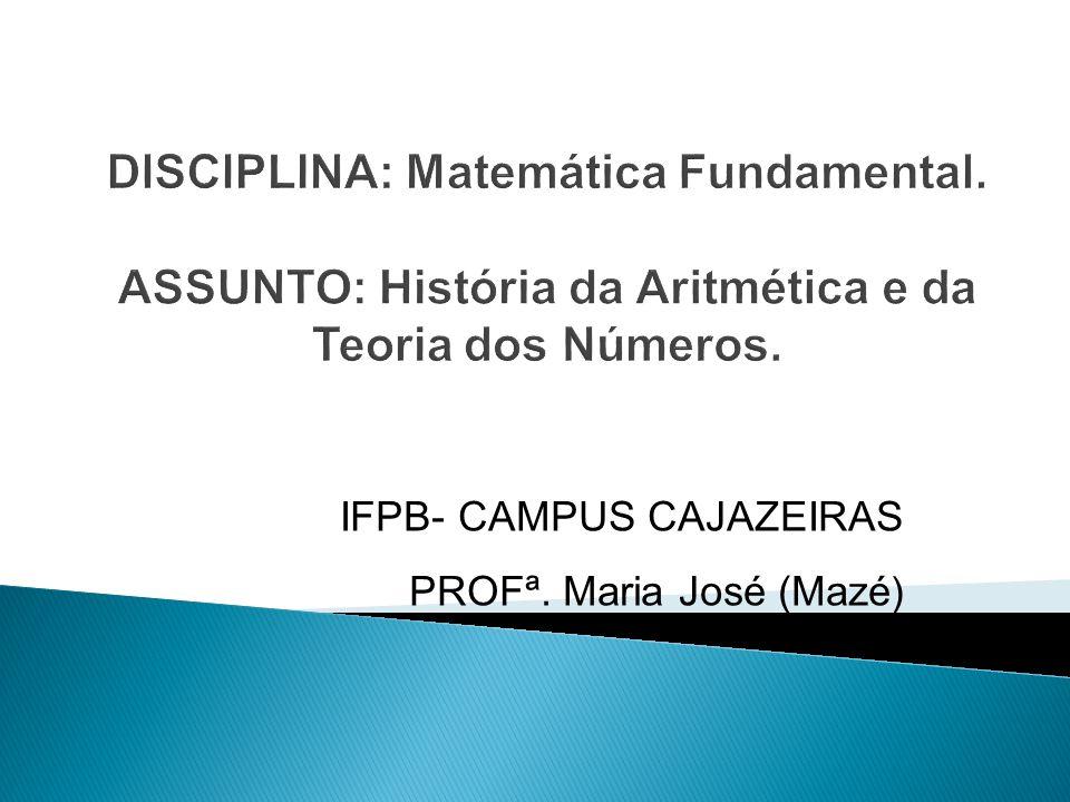 IFPB- CAMPUS CAJAZEIRAS PROFª. Maria José (Mazé )