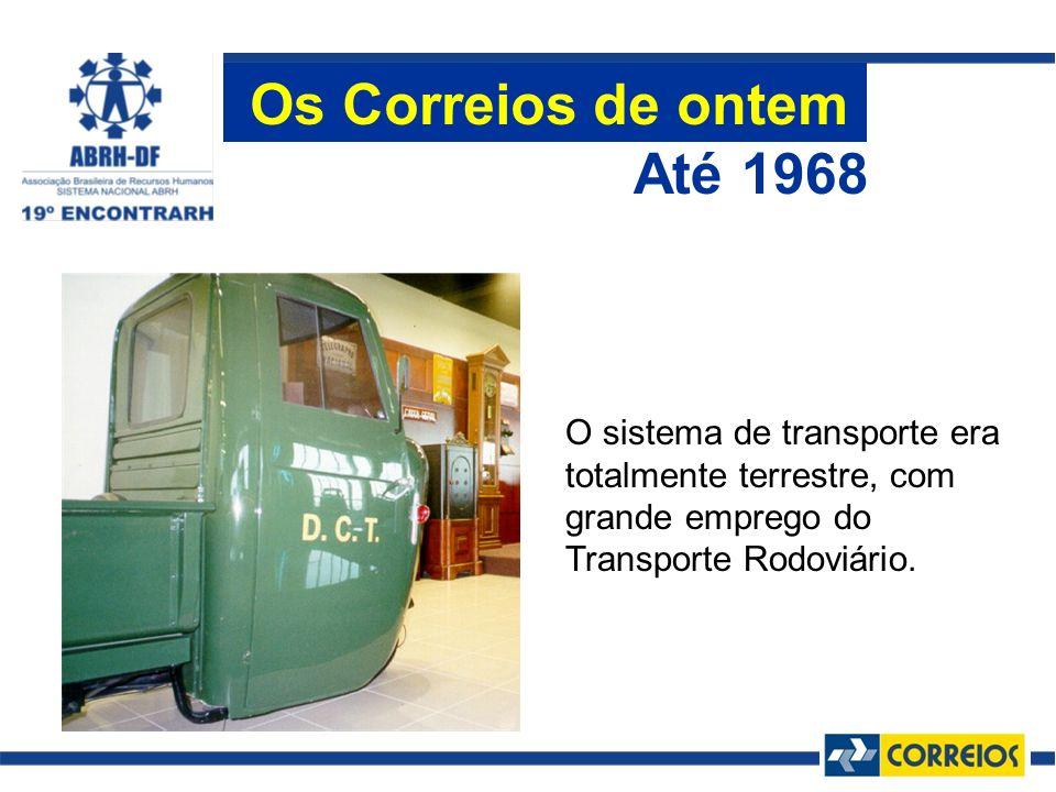 O sistema de transporte era totalmente terrestre, com grande emprego do Transporte Rodoviário. Até 1968 Os Correios de ontem
