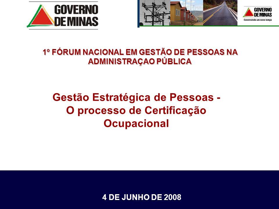 Gestão Estratégica de Pessoas - O processo de Certificação Ocupacional Gestão Estratégica de Pessoas - O processo de Certificação Ocupacional 4 DE JUN