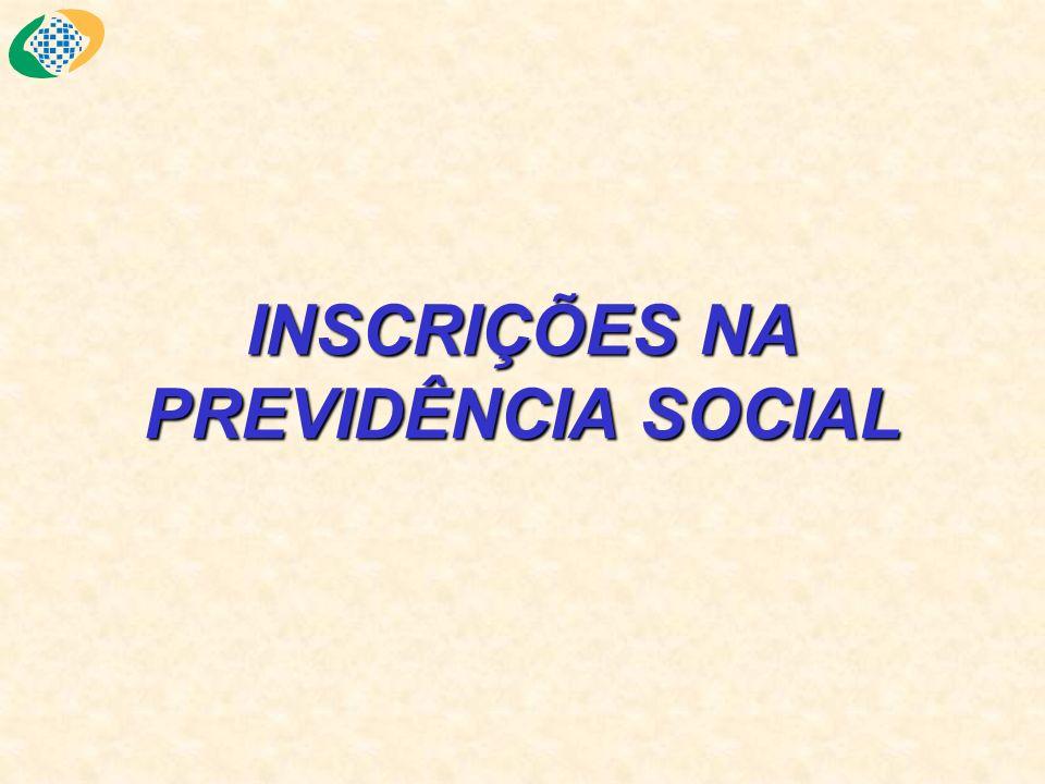 INSCRIÇÕES NA PREVIDÊNCIA SOCIAL