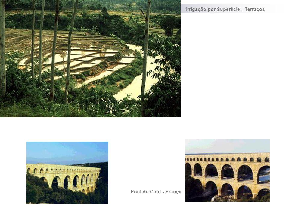 Irrigação por Superfície - Terraços Pont du Gard - França