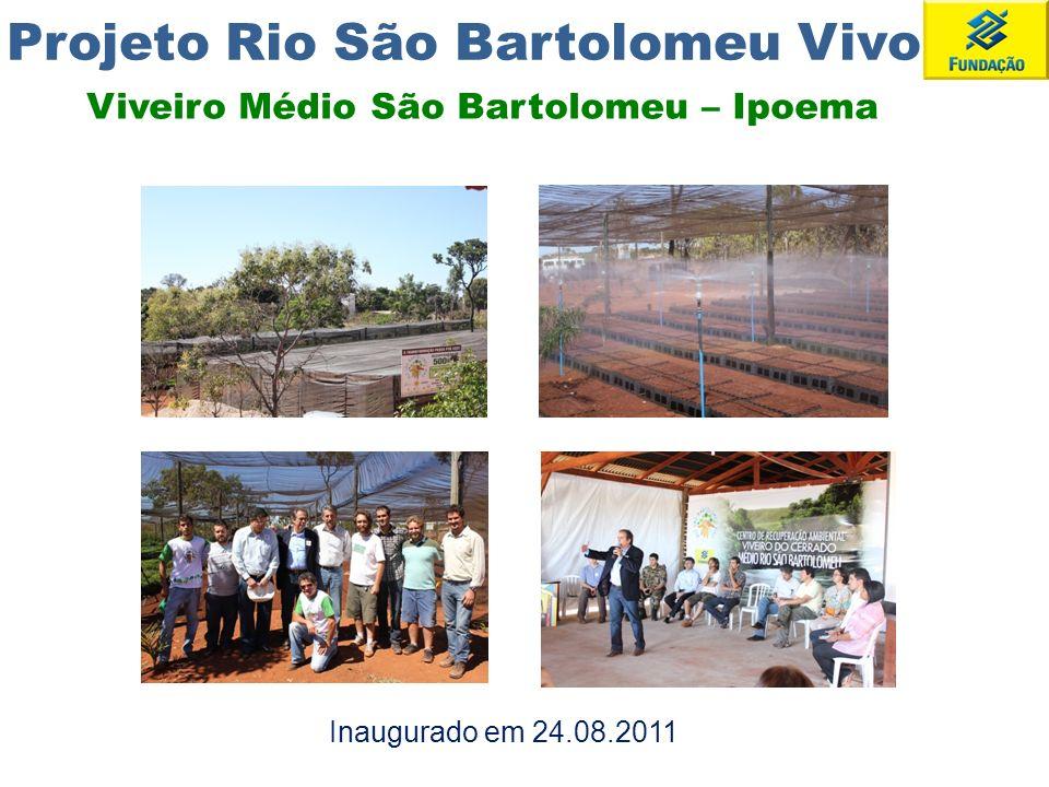 Projeto Rio São Bartolomeu Vivo Viveiro Médio São Bartolomeu – Ipoema Inaugurado em 24.08.2011