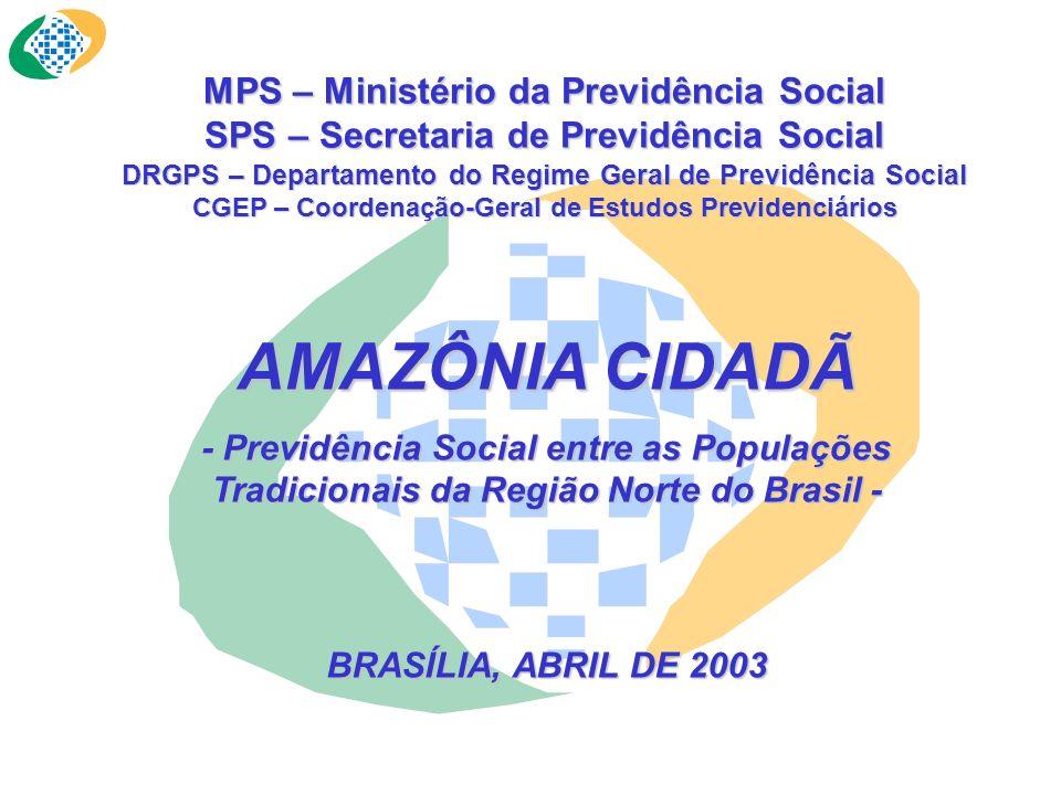 MINISTÉRIO DA PREVIDÊNCIA SOCIAL SECRETARIA-EXECUTIVA PROGRAMA DE ESTABILIDADE SOCIAL 18 DE ABRIL, DIA DO ÍNDIO