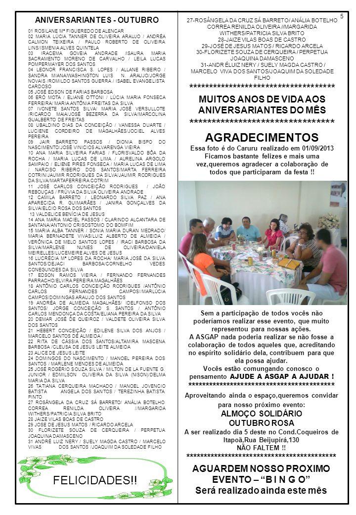 5 27-ROSÂNGELA DA CRUZ SÁ BARRETO/ ANÁLIA BOTELHO CORREA RENILDA OLIVEIRA //MARGARIDA WITHERS/PATRICIA SILVA BRITO 28-JAIZE VILAS BOAS DE CASTRO 29-JO