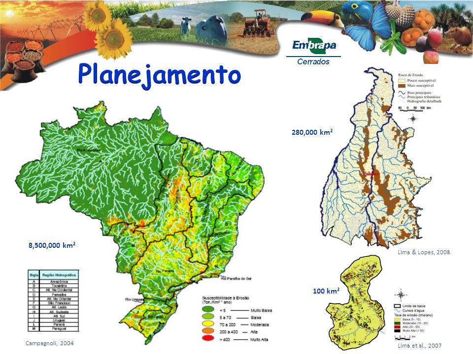 Lima et al., 2007 Lima & Lopes, 2008 Campagnoli, 2004 8,500,000 km² 280,000 km² 100 km²