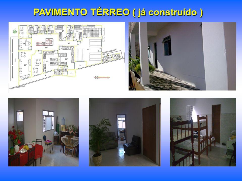 PAVIMENTO TÉRREO ( já construído )