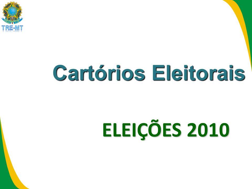 Cartórios Eleitorais ELEIÇÕES 2010