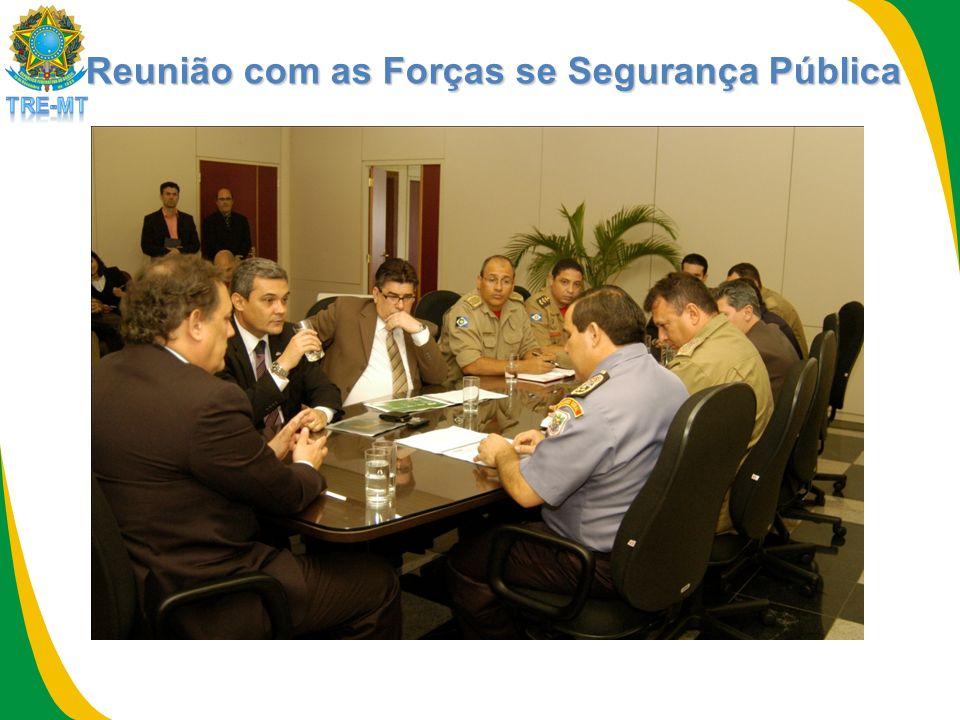 Reunião com as Forças se Segurança Pública