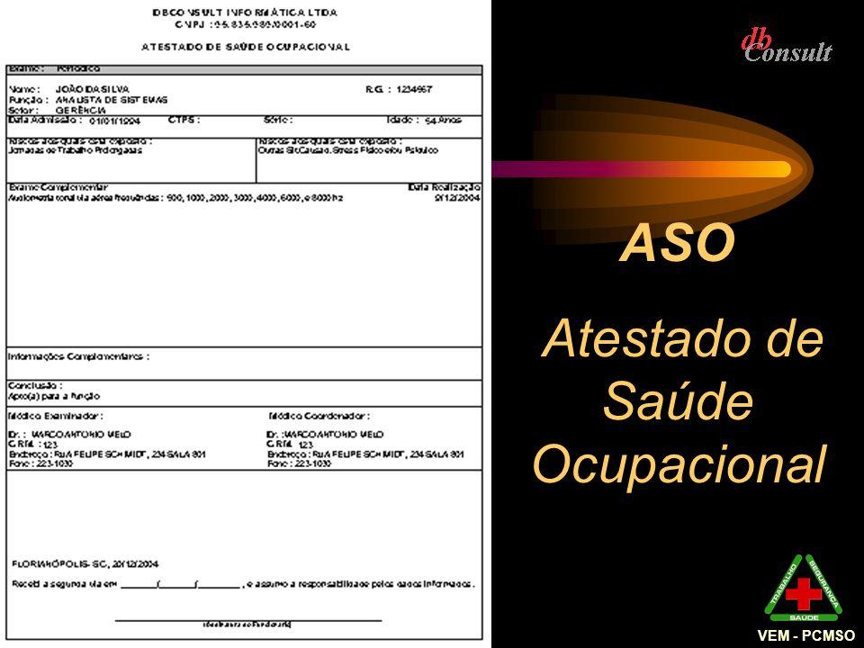 VEM - PCMSO ASO Atestado de Saúde Ocupacional