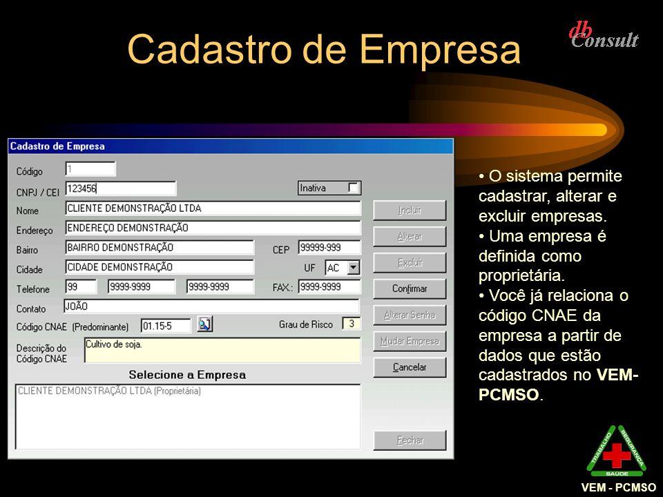VEM - PCMSO Convocação para Exame Complementar É possível também fazer a Convocação para Exames Complementares.