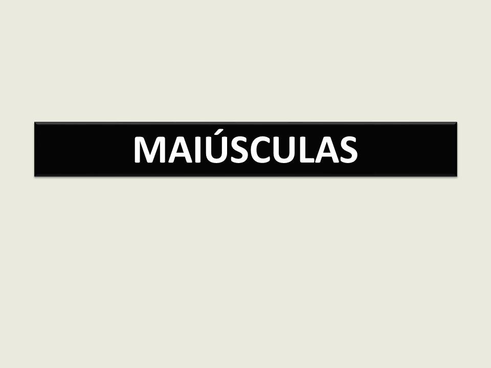 MAIÚSCULAS