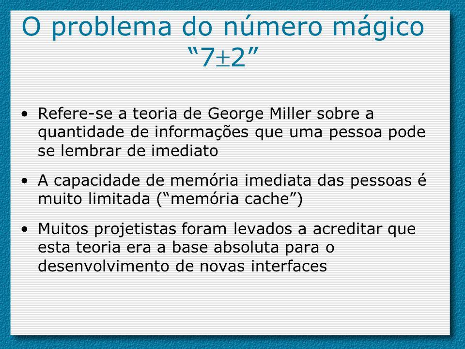O problema do número mágico 72 Refere-se a teoria de George Miller sobre a quantidade de informações que uma pessoa pode se lembrar de imediato A capa