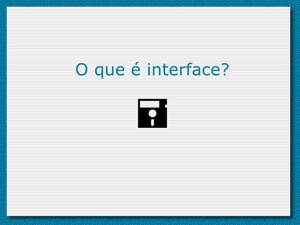 O que é interface?