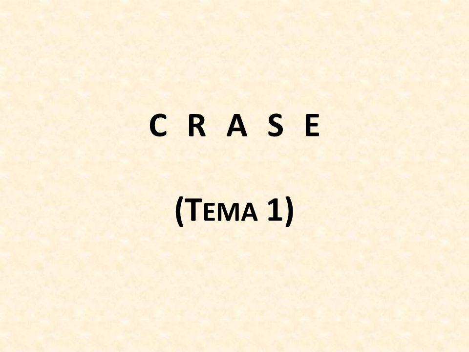 CRASE (T EMA 1)