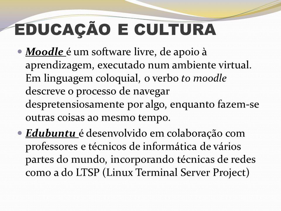 EDUCAÇÃO E CULTURA Moodle é um software livre, de apoio à aprendizagem, executado num ambiente virtual. Em linguagem coloquial, o verbo to moodle desc