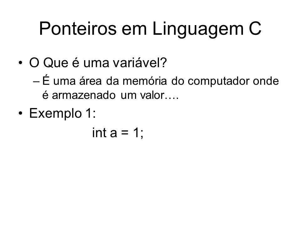 O Que é uma variável? –É uma área da memória do computador onde é armazenado um valor…. Exemplo 1: int a = 1;