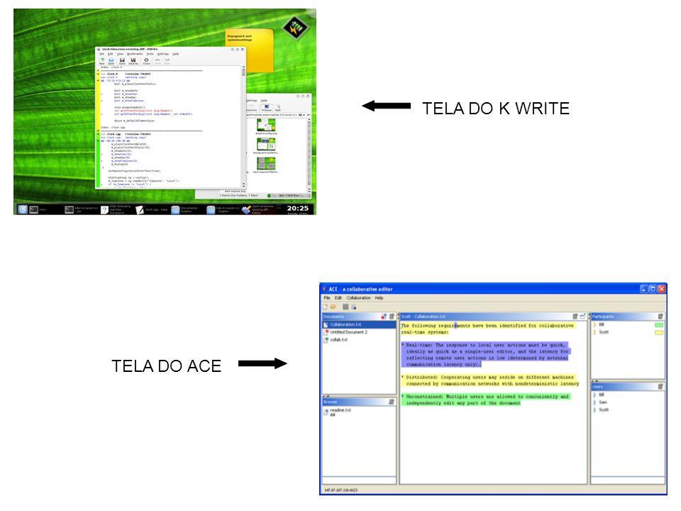 TELA DO ACE TELA DO K WRITE