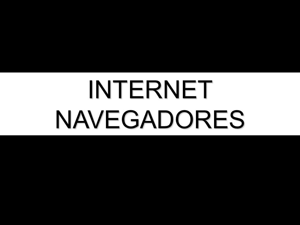 INTERNET NAVEGADORES