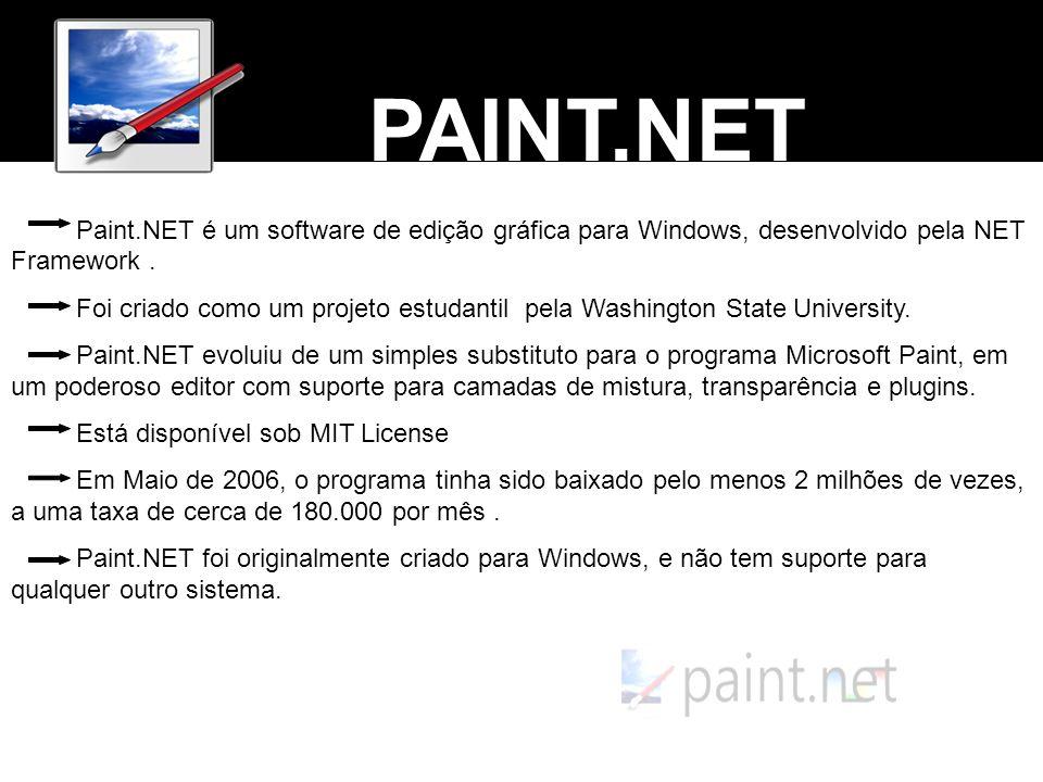 Paint.NET é um software de edição gráfica para Windows, desenvolvido pela NET Framework. Foi criado como um projeto estudantil pela Washington State U