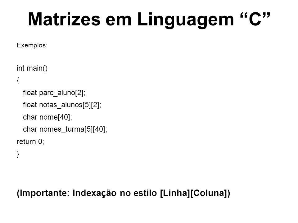 Matrizes em Linguagem C #include void main () { float matriz [2][2]; float media, quant; printf ( Digite o 1o número: ); scanf ( %f, &matriz [0][0] ); printf ( Digite o 2o número: ); scanf ( %f, &matriz [0][1] ); printf ( Digite o 3o número: ); scanf ( %f, &matriz [1][0] ); printf ( Digite o 4o número: ); scanf ( %f, &matriz[1][1] ); quant = matriz[0][0] + matriz[0][1] + matriz[1][0] + matriz[1][1]; media = quant / 4.0; printf( A média dos 4 números é: %f., media); system (pause); }
