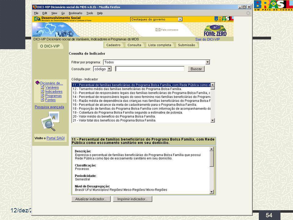 12/dez/2005 MDS/ Diretoria de Gestão da Informação/Coordenação de Recursos Informacionais 54