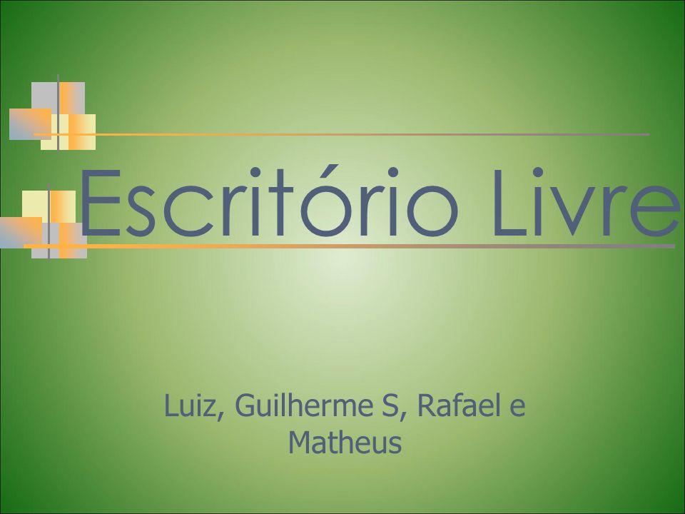Escritório Livre Luiz, Guilherme S, Rafael e Matheus