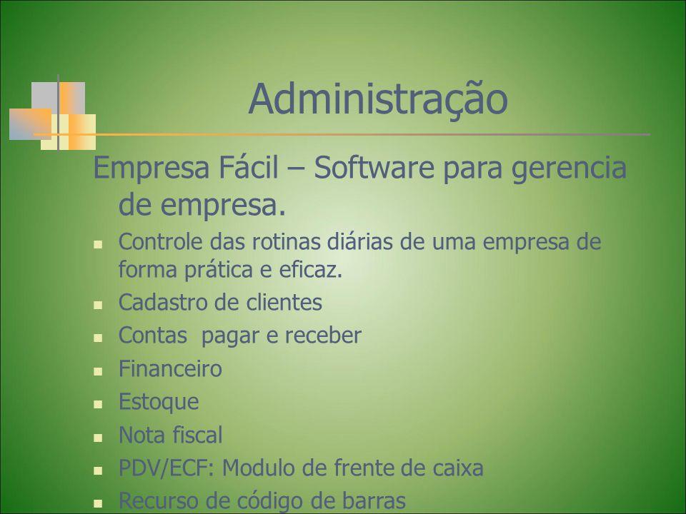 Administração Empresa Fácil – Software para gerencia de empresa. Controle das rotinas diárias de uma empresa de forma prática e eficaz. Cadastro de cl