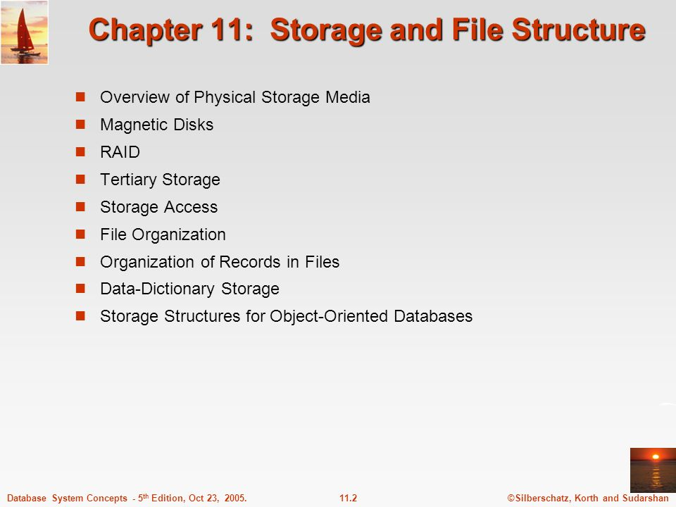 ©Silberschatz, Korth and Sudarshan11.2Database System Concepts - 5 th Edition, Oct 23, 2005. Chapter 11: Storage and File Structure Overview of Physic