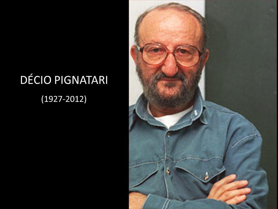 DÉCIO PIGNATARI (1927-2012)