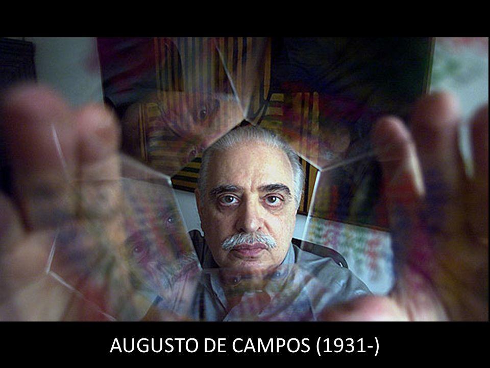 AUGUSTO DE CAMPOS (1931-)