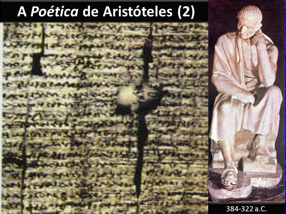 A Poética de Aristóteles (2) 384-322 a.C.