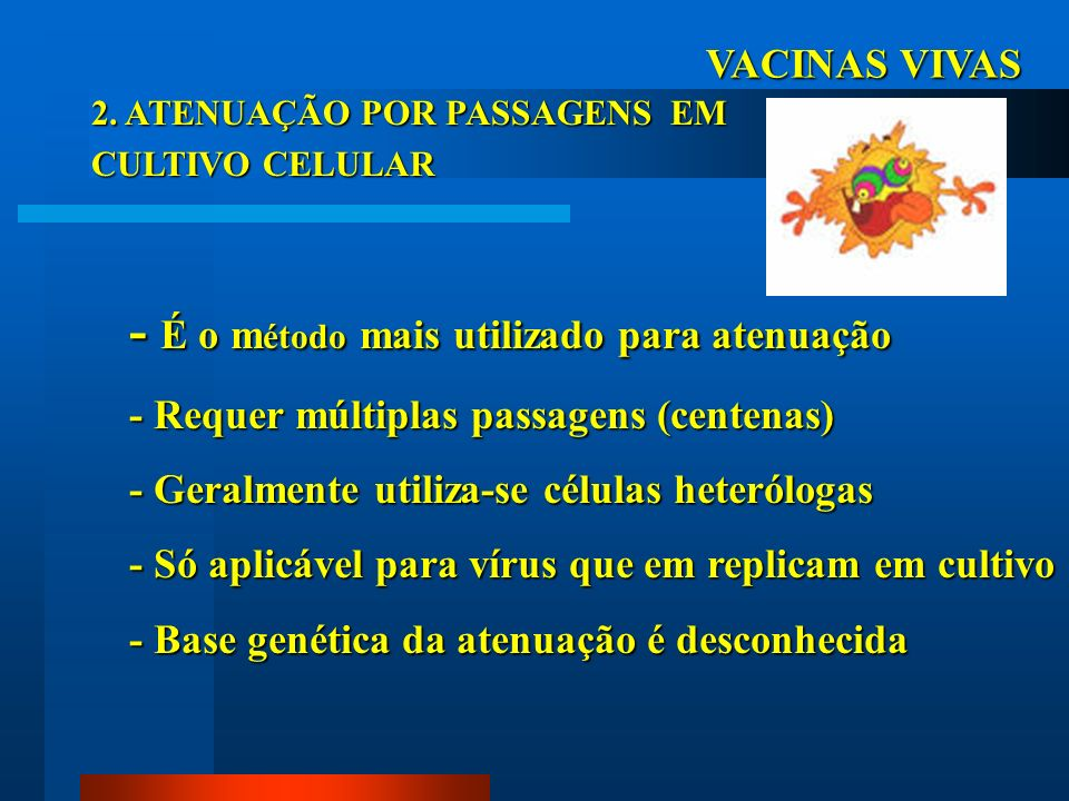 VACINAS COM MARCADORESANTIGÊNICOS Positivo Negativo ELISA anti-gE