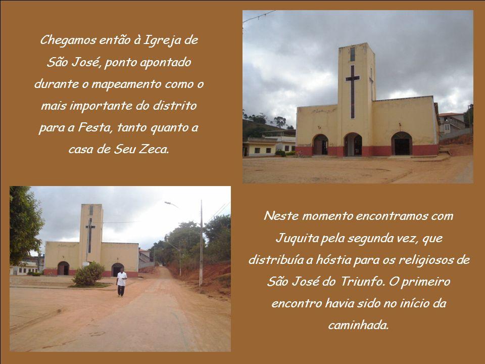Chegamos então à Igreja de São José, ponto apontado durante o mapeamento como o mais importante do distrito para a Festa, tanto quanto a casa de Seu Zeca.