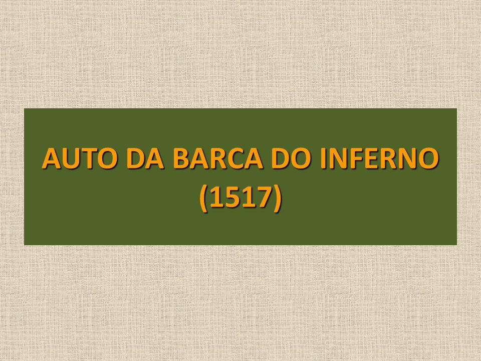 AUTO DA BARCA DO INFERNO (1517)