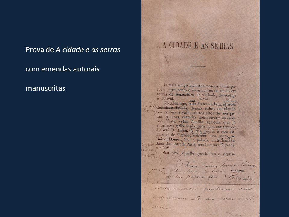Prova de A cidade e as serras com emendas autorais manuscritas