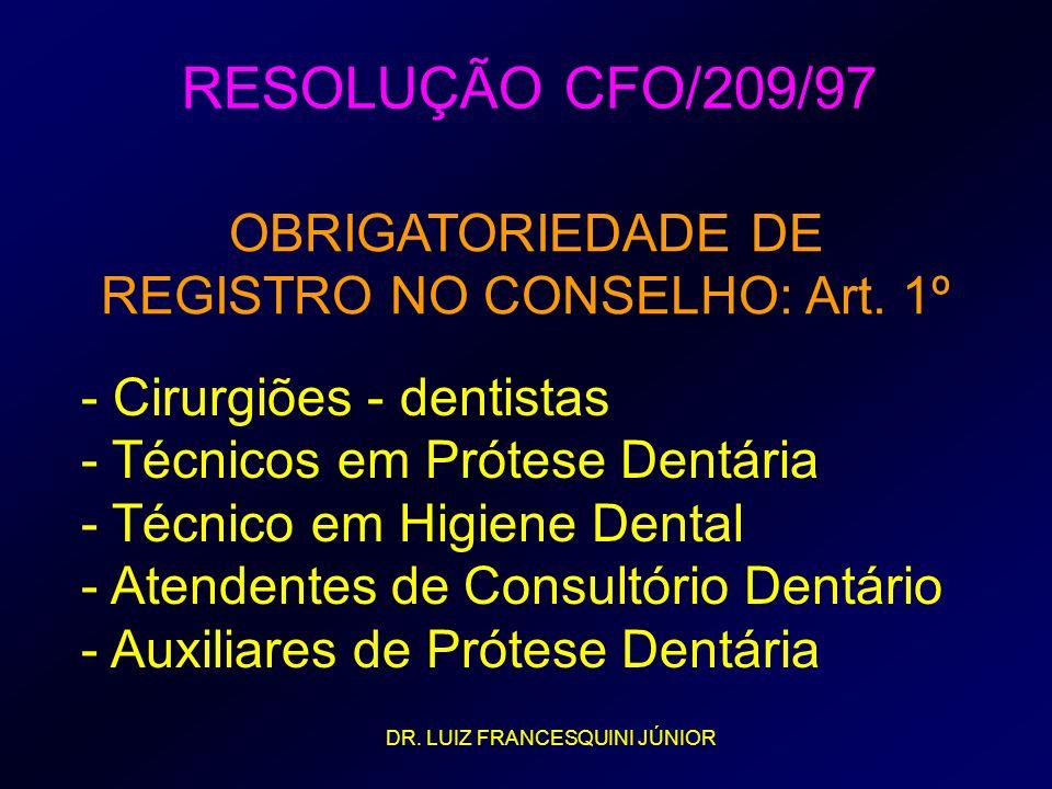 - Cirurgiões - dentistas - Técnicos em Prótese Dentária - Técnico em Higiene Dental - Atendentes de Consultório Dentário - Auxiliares de Prótese Dentá