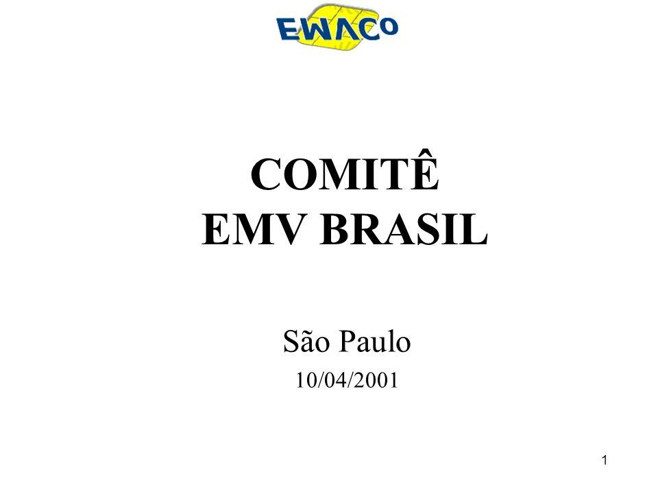 1 São Paulo 10/04/2001 COMITÊ EMV BRASIL