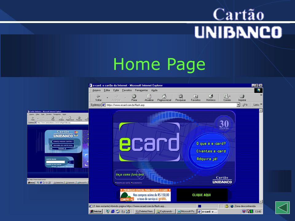 Home Page Acompanhamento de Proposta Carteira Eletrônica UNIBANCO e-mail diário de compras Proposta Online Extrato Online Site Overview