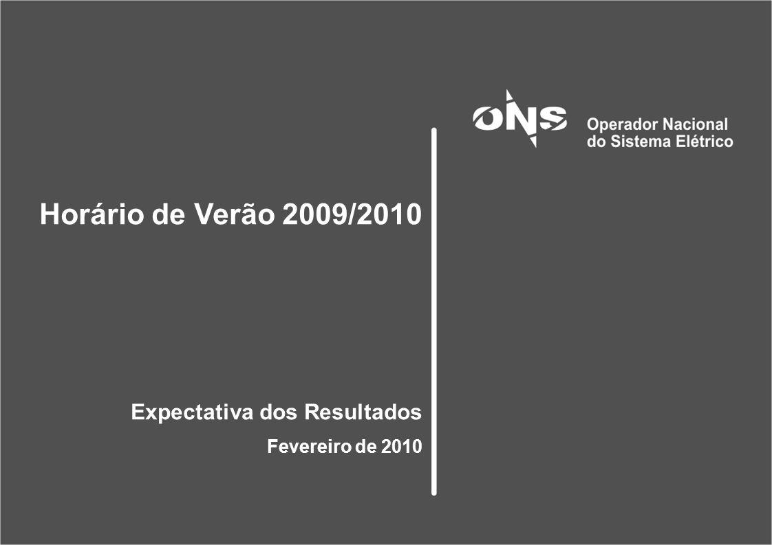 Horário de Verão 2009/2010 Expectativa dos Resultados Fevereiro de 2010