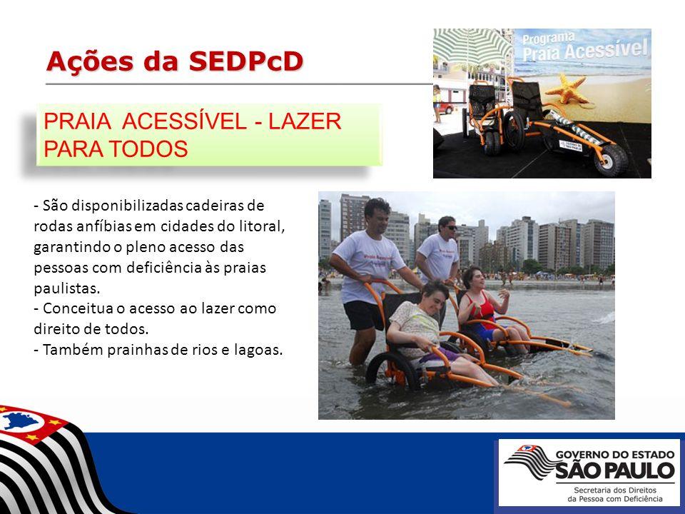 Ações da SEDPcD - São disponibilizadas cadeiras de rodas anfíbias em cidades do litoral, garantindo o pleno acesso das pessoas com deficiência às prai