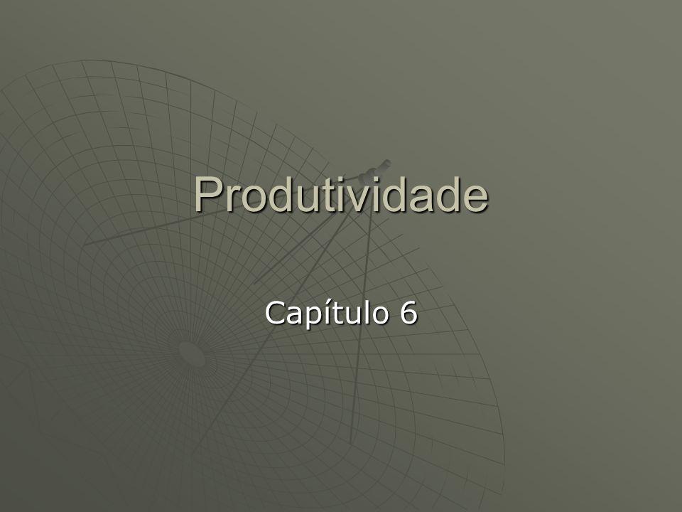 Produtividade Capítulo 6