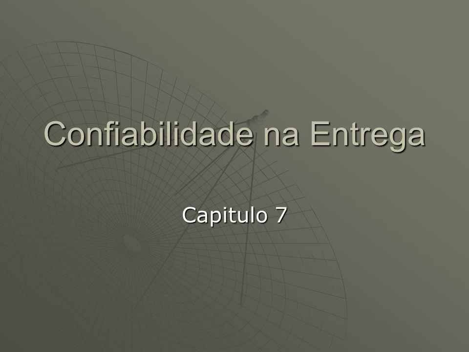 Confiabilidade na Entrega Capitulo 7