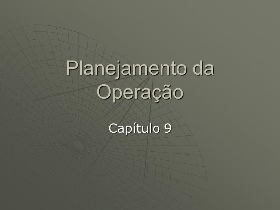 Planejamento da Operação Capítulo 9
