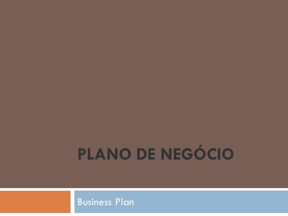 PLANO DE NEGÓCIO Business Plan