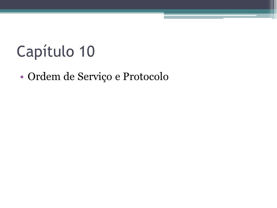 Capítulo 10 Ordem de Serviço e Protocolo