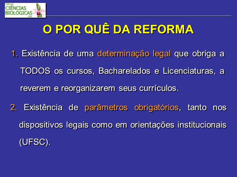 O POR QUÊ DA REFORMA 2.