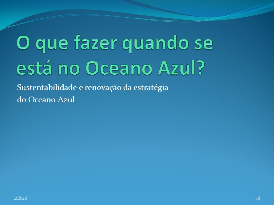 Sustentabilidade e renovação da estratégia do Oceano Azul 462:20:08