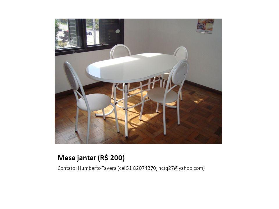 Cômoda (R$ 120) Contato: Humberto Tavera (cel 51 82074370; hctq27@yahoo.com)