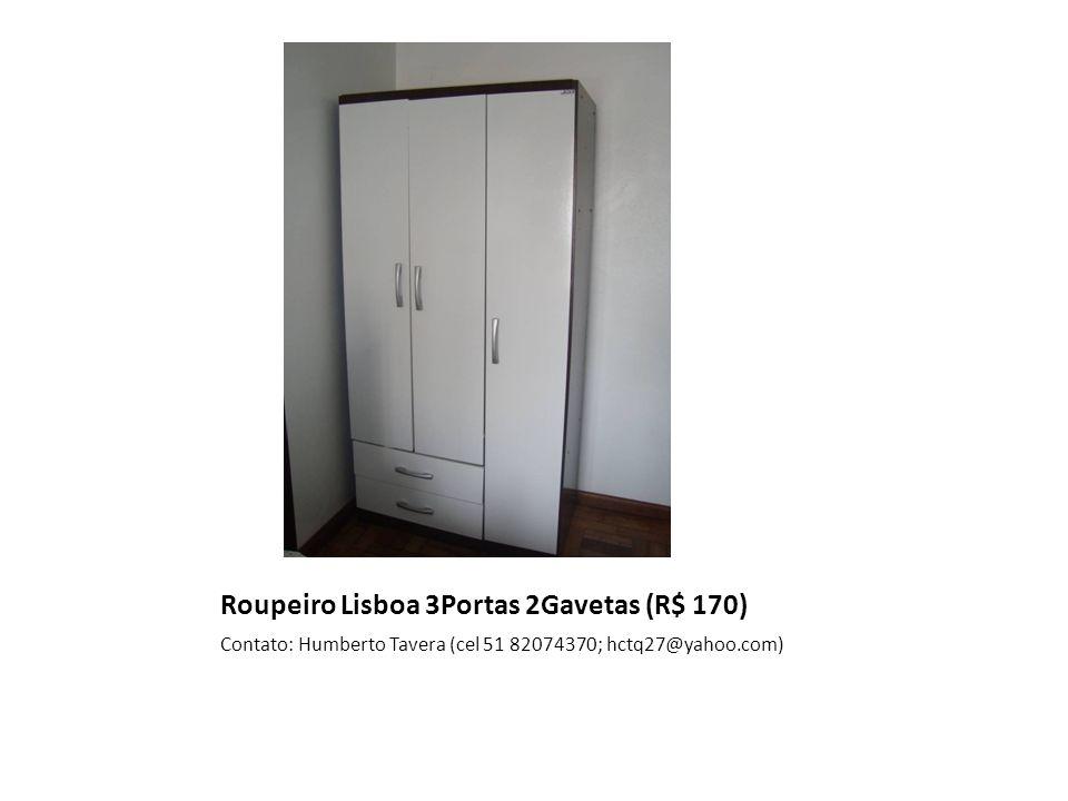 Roupeiro Lisboa 3Portas 2Gavetas (R$ 170) Contato: Humberto Tavera (cel 51 82074370; hctq27@yahoo.com)