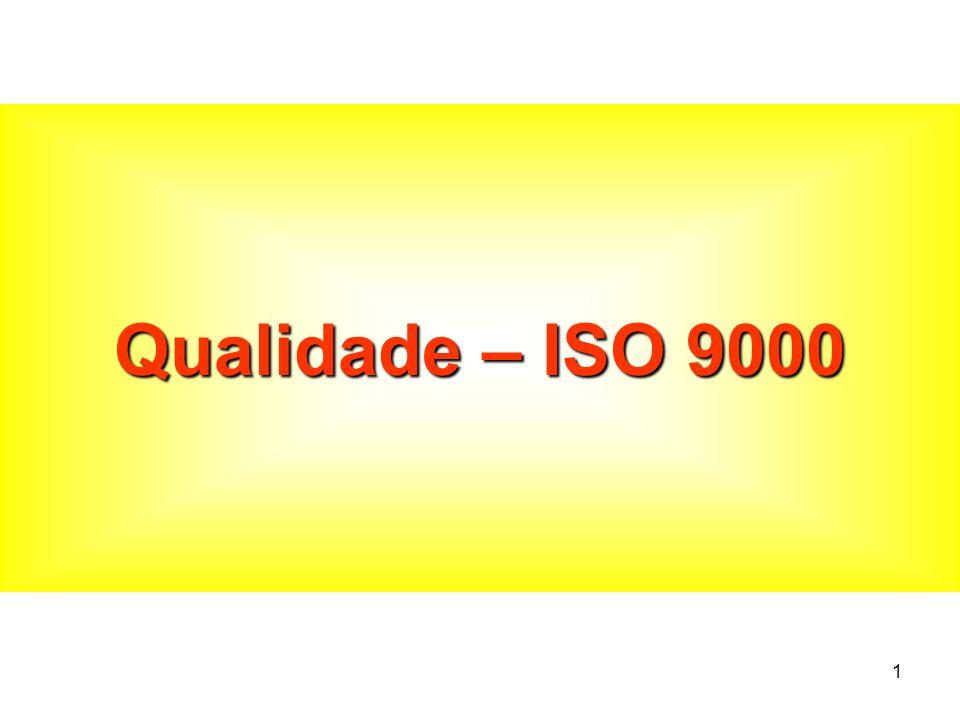 1 Qualidade – ISO 9000